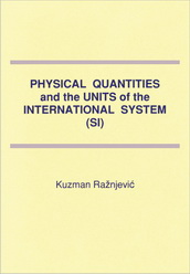 Physical Quantities and the Units of the...