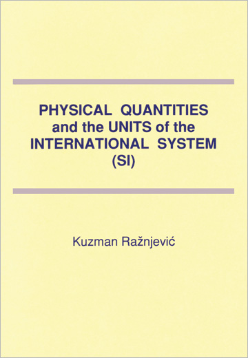 Physical Quantities and the Units of the International System (SI)