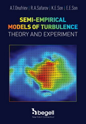 Semi-Empirical Models of Turbulence: Theory and Experiment