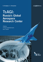 TsAGI: Russia`s Global Aerospace Researc...