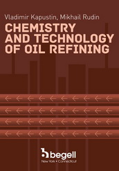 Chemistry and Technology of Oil Refining...