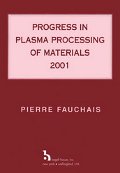 Progress in Plasma Processing of Materials, 2001
