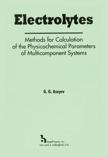 Electrolytes: Methods for Calculation of the Physicochemical Parameters of Multicomponent Systems