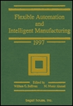 Flexible Automation and Intelligent Manufacturing,  1997:<br>Proceedings of the Seventh International FAIM Conference