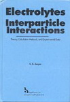 Electrolytes: Interparticle Interactions...