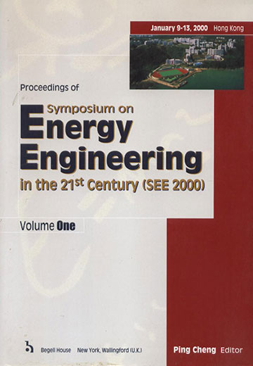 Proceedings of Symposium on Energy Engineering in the 21<sup>st</sup> Century (SEE2000) Volume I-IV