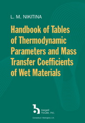 Handbook of Tables of Thermodynamic Parameters and Mass Transfer Coefficients of Wet Materials
