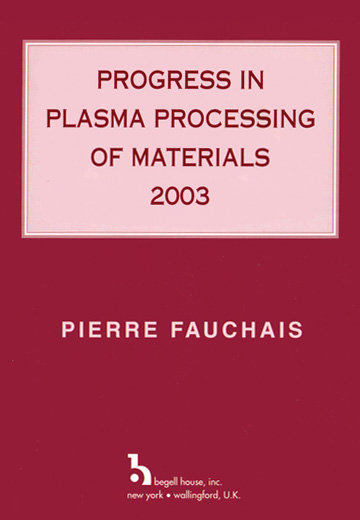 Progress in Plasma Processing of Materials 2003