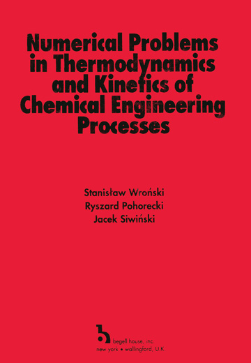 Numerical Problems in Thermodynamics and Kinetics of Chemical Engineering Processes