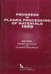 Progress in Plasma Processing of Materials, 1999