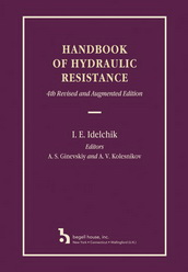 Handbook of Hydraulic Resistance, 4th Edition Revised and Augmented