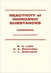 Reactivity of Inorganic Substances: Revised and Augmented Edition