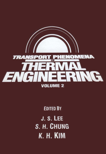 Transport Phenomena in Thermal Engineering. Volume 2