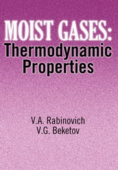 Moist Gases: Thermodynamic Properties