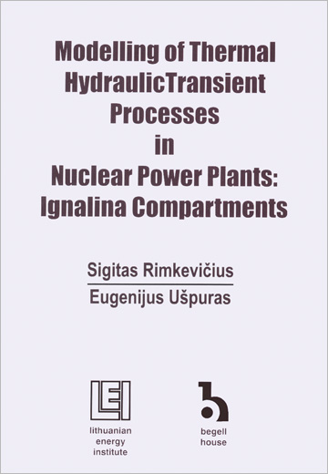 Modelling of Thermal Hydraulic Transient Processes in Nuclear Power Plants: Ignalina Compartments