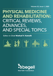 Physical Medicine and Rehabilitation: Critical Reviews, Advances and Special Topics