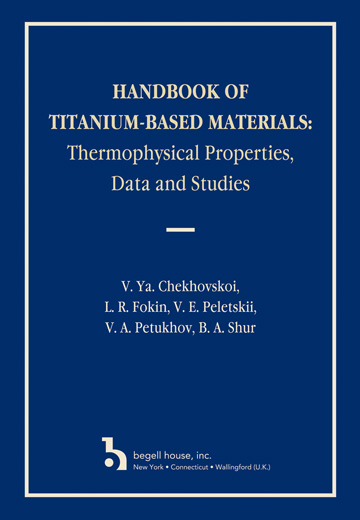 Handbook of Titanium Based Materials: Thermophysical Properties, Data and Studies