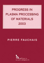 Progress in Plasma Processing of Materials, 2003