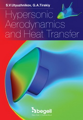 Hypersonic Aerodynamics and Heat Transfer